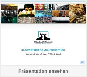 Präsentation Crowdfunding Journalismus - Warum? Was? Wer? Wie? Wo?